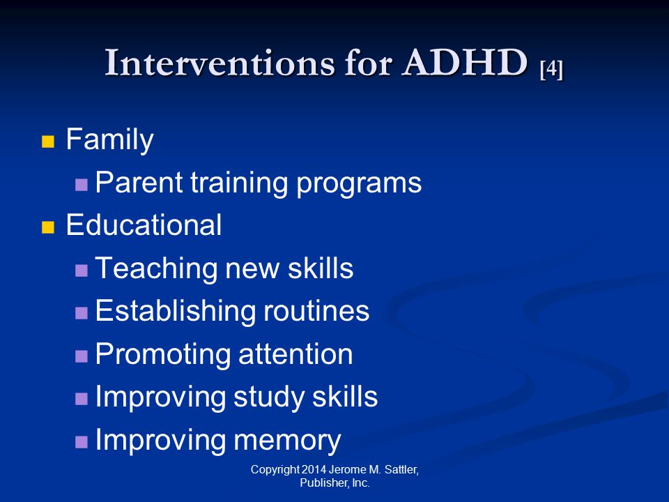 Interventions for ADHD [4]